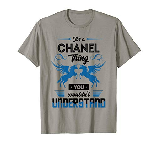 It's a CHANEL Thing You Wouldn't Understand Name T Shirt (Tee Chanel Woman)