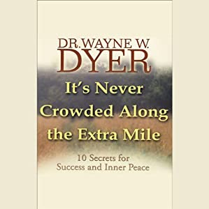 It's Never Crowded Along the Extra Mile Rede