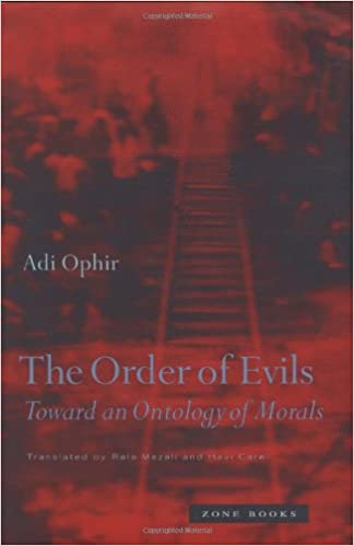 Toward an Ontology of Morals The Order of Evils