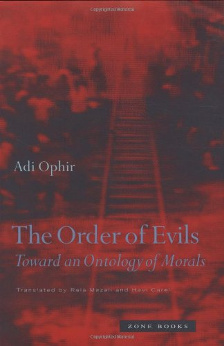 The Order Of Evils   Toward An Ontology Of Morals  Mit Press