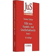 Fälle zum Handels- und Gesellschaftsrecht Band I (JuS-Schriftenreihe/Fälle mit Lösungen)