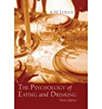 img - for [(The Psychology of Eating and Drinking)] [Author: Alexander Woods Logue] published on (September, 2004) book / textbook / text book
