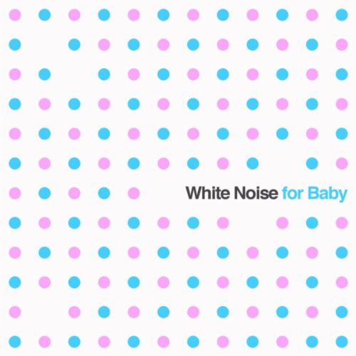 White Noise for Baby: Soothing...