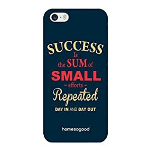 HomeSoGood Success Is Small Efforts Multicolor 3D Mobile Case For iPhone 5 / 5s (Back Cover)