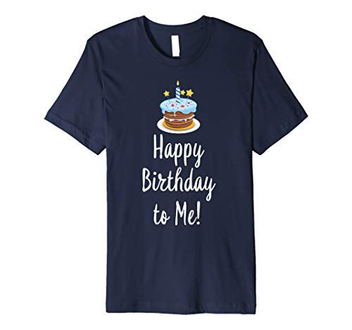 Happy Birthday to Me Cake TShirt (Birthday Wishes Cake Images With Name Editor)