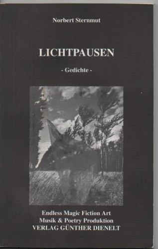 Norbert Sternmut - Lichtpausen. Gedichte