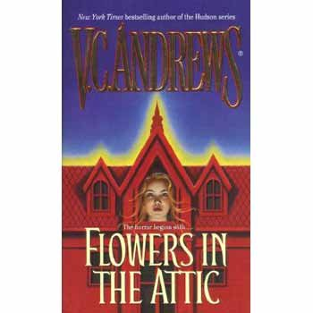 Flowers in the Attic / Petals on the Wind / If There Be Thorns / Seeds of Yesterday / Heaven / Garden of Shadows