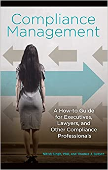 Compliance Management: A How-to Guide For Executives, Lawyers, And Other Compliance Professionals por Thomas Bussen