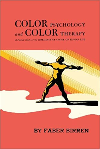 Amazon.com: Color Psychology and Color Therapy: A Factual Study of ...