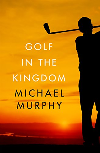 [Read] Golf in the Kingdom [P.P.T]