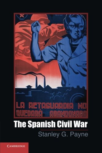 - The Spanish Civil War (Cambridge Essential Histories)