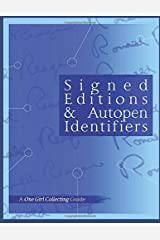 Signed Editions & Autopen Identifiers (A One Girl Collecting Guide) Paperback