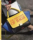 img - for Julia Werner: For the Love of Bags (Hardcover); 2015 Edition book / textbook / text book