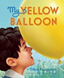 img - for My Yellow Balloon book / textbook / text book