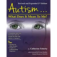 Autism: What Does It Mean to Me?: A Workbook Explaining Self Awareness and Life Lessons to the Child or Youth with High…