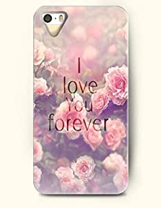 I Love You Forever - Pink Flowers - iPhone 5 / 5s Hard Back Plastic Pink