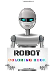 Robot Coloring Book: Fantastic Robots and Cyborgs. Colouring Book for Technology Fans