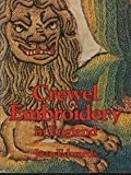 Crewel Embroidery in England, Joan Edwards, 0688029191
