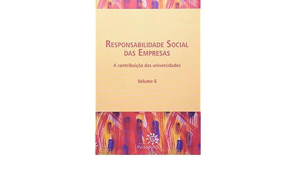 Responsabilidade social das empresas : a contribuição das ...