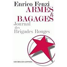 Armes et bagages: Journal des Brigades rouges