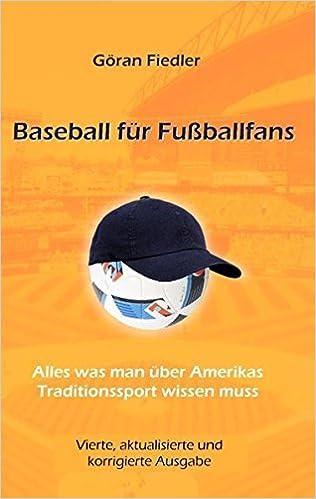 Baseball Fur Fussballfans Alles Was Man Uber Amerikas