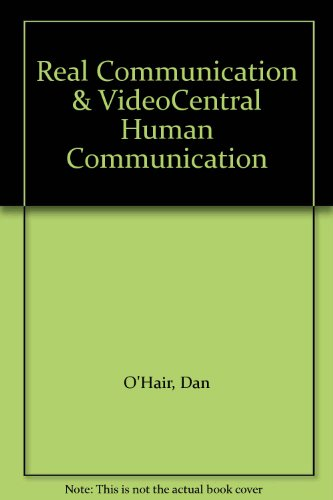 Real Communication & VideoCentral Human Communication