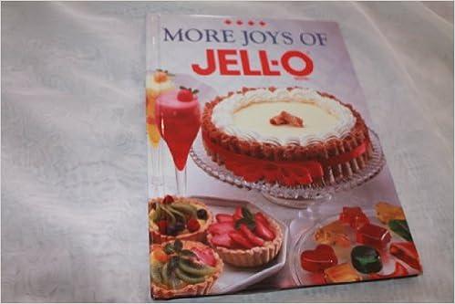 More Joys Of Jello Jello 9780785301462 Amazon Com Books