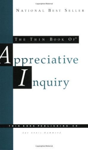 The Thin Book of Appreciative Inquiry, 2nd Edition