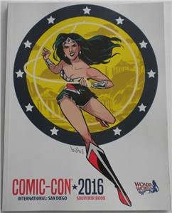 SDCC 2016 COMIC-CON INTERNATIONAL Souvenir Book WONDER WOMAN Babs Tarr Cover