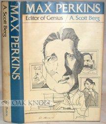 MAX PERKINS, EDITOR OF GENIUS.