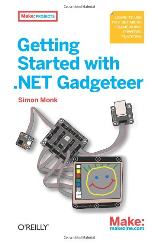 [PDF] Getting Started with .NET Gadgeteer Free Download | Publisher : Make | Category : Computers & Internet | ISBN 10 : 1449328237 | ISBN 13 : 9781449328238