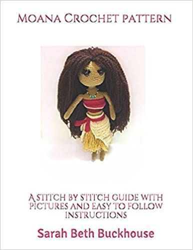 Buy Moana Crochet Pattern A Stitch By Stitch Guide With Pictures