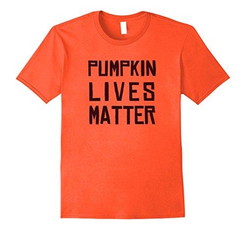 Mens Pumpkin Lives Matter - Funny Halloween Costume Shirt Medium (Group Halloween Costume Ideas For Adults 2017)