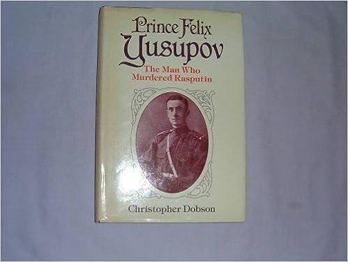 prince felix yusupov biography of christopher