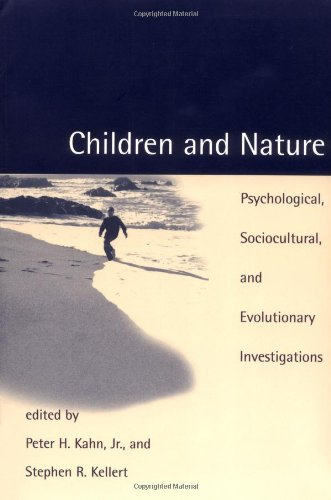 [F.R.E.E] Children and Nature: Psychological, Sociocultural, and Evolutionary Investigations [R.A.R]