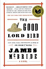 The Good Lord Bird[GOOD LORD BIRD][LARGE PRINT] [Paperback] Paperback