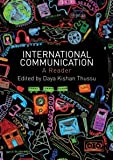 International Communication, Thussu, Daya, 0415444551