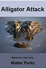 Alligator Attack! Kindle Edition