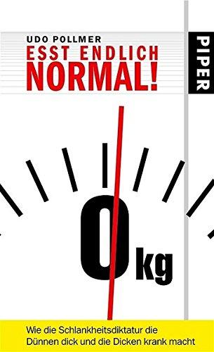 esst-endlich-normal-wie-die-schlankheitsdiktatur-die-dnnen-dick-und-die-dicken-krank-macht