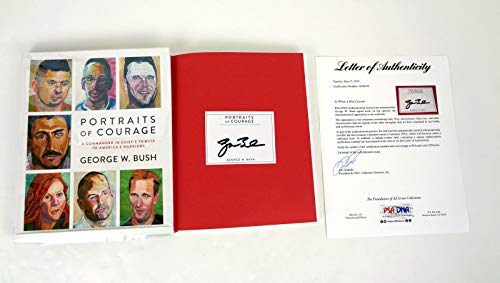 President George W Bush Signed Autograph Portraits Of Courage 1st Edition Book PSA/DNA COA