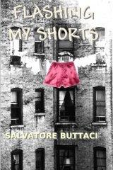 Flashing My Shorts by [Buttaci, Sal]
