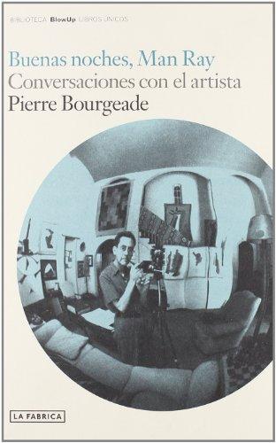 Descargar Libro Buenas Noches, Man Ray Pierre Bourgeade