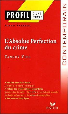 Livres L'Absolue perfection du crime de Tanguy Viel pdf