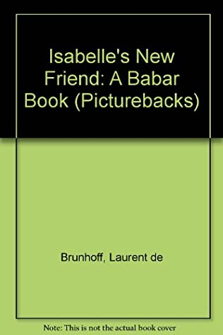 book cover of Isabelle\'s New Friend