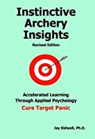 Instinctive Archery Insights Revised Edition