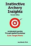 Instinctive Archery Insights Revised Edition