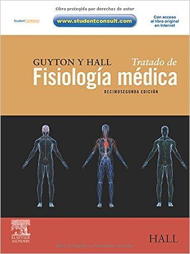 Guyton y Hall. Tratado de fisiología médica: Amazon.es: J.E. Hall ...
