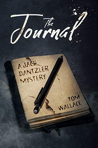 The Journal (A Jack Dantzler Mystery) (Sales & Operations Planning The Executives Guide)