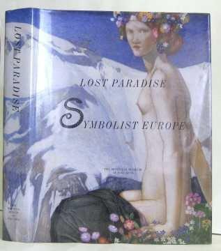 Lost Paradise: Symbolist Europe (Montreal Museum of Fine Arts)