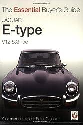 Jaguar E-type V12 5.3 Litre (Essential Buyer's Guide) (Essential Buyer's Guide) (Essential Buyer's Guide Series)